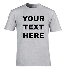 Your Text Here Custom Personalised Printed Mens T Shirt