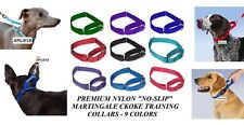 "DOG NO-SLIP Martingale""Greyhound""Choke Nylon TRAINING COLLAR Obedience*3 SIZES"