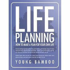Life Planning: How to Make a Plan for Your Own Future for Your Own Life Young Ba