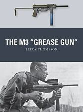 The M3 Grease Gun Book~Desert Storm~Korea~Vietnam~.45 SMG~Color Artwork~NEW!