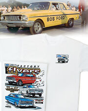 Ford Factory Flyers T-Shirt: S/S Drag Thunderbolt Fairlane Galaxy 500 406 427