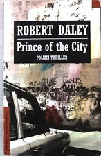 Prince of the City. Polizei-Thriller. Haffmans Kriminalromane. Nr.41. Daley, Rob