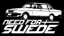 Volvo 240 Sedan Need for Swede Vinyl Decal Sticker White Racing Euro Sweden