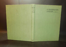 1931 Chalmers A FISHERMAN'S ANGLES 1st Edn ILLUSTRATED Country Life