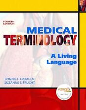 Medical Terminology: A Living Language 4th Edition