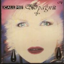 """SPAGNA Call Me 7"""" B/w Girl It's Not The End Of The World (6502797) Pic Sleeve SP"""