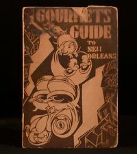 1937 Gourmets Guide to New Orleans Natalie Scott Jambalaya Goose Stew Creole