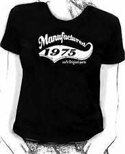 """""""Manufactured in 1975"""" 100% original parts - Birthday humour Skinni fit  t-shirt"""