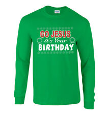 Go Jesus It's Your Birthday Ugly Christmas Sweater Long Sleeve Tee