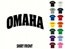 City Of OMAHA College Letters T-Shirt #328 - Free Shipping