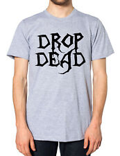 Drop Dead T Shirt Men Women Kids Emo Goth Punk Zombie Rock Festival Death Metal
