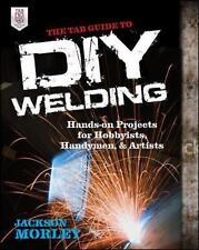 The TAB Guide to DIY Welding Book~MIG~Step-by-Step MIG Instructions~Projects~New
