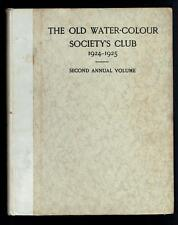The Old Water-Colour Society's Club 1924-25 Second Annual Volume. 1925 Good