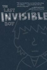 The Last Invisible Boy by Evan Kuhlman (2010, Paperback)