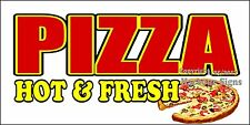 (Choose Your Size) Pizza Hot & Fresh DECAL Food Truck Restaurant Concession