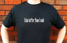 I KISS BETTER THAN I COOK KITCHEN T-SHIRT TEE FUNNY CUTE