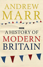 A History of Modern Britain by Andrew Marr (Hardback, 2007)