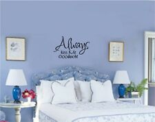 Always Kiss Me Goodnight Wall Vinyl Decal Stickers Lettering Words Quote Letters