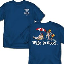 Wife is good Day at the Beach- T-Shirt - Adult Sizes