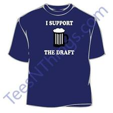 I Support The Draft T-Shirt