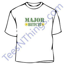 Major Bitch T-Shirt