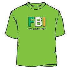 St. Patrick's Day Full Blooded Irish T-Shirt
