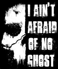 Ghosts gamers T-shirt. Alternative Call Of Duty - I ain't afraid of no ghost!