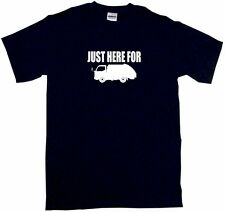 Just Here For Garbage Truck Mens Tee Shirt Pick Size & Color Small - 6XL