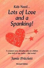 NEW Lots of Love and a Spanking! by Jamie Pritchett Paperback Book (English) Fre