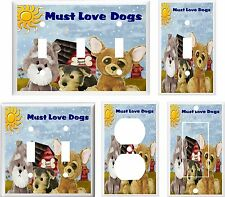 MUST LOVE DOGS LIGHT SWITCH COVER PLATE K1   U PICK PLATE SIZE