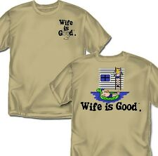 Wife is good Pool Lounger - T-Shirt - Adult Sizes