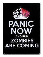New Panic Now And Run Metal Tin Sign