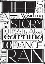 Life Is Not About Waiting For The Storm To Pass Tin Sign 30.5x40.5cm