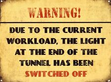 New Warning Heavy Workload Metal Tin Sign