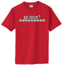 Soccer Got Soccer T-Shirt Jersey Short Sleeve and Long Sleeve Youth and Adult