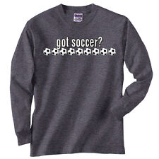 Soccer Got Soccer T-Shirt Jersey Long Sleeve or Short Sleeve New Youth and Adult