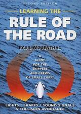 Learning the Rule of the Road: A Guide for the Skippers and Crews of Small Craft