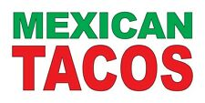 Mexican Tacos Green Red Food Bar Restaurant Food Truck DECAL STICKER Retail Stor