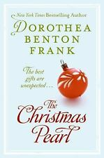 The Christmas Pearl by Dorothea Benton Frank (2007, Hardcover)