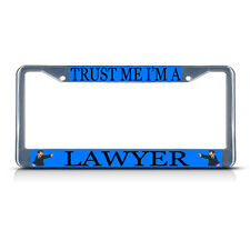 LAWYER STYLE 3 CAREER PROFESSION Metal License Plate Frame Tag Border Two Holes
