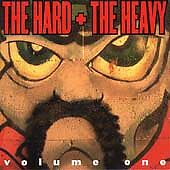 The Hard + the Heavy, Vol. 1 by Various Artists (NEW CD, Nov-1999)