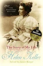 The Story of My Life : The Restored Edition by Helen Keller (2003, Hardcover)