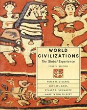 World Civilizations: The Global Experience by Stearns, 4th Edition (Hardcover)