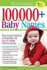 100,000+ Baby Names: The Most Helpful, Complete, & Up-To-Date Name Book, Lansky,