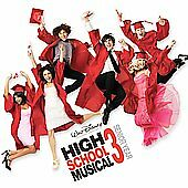 High School Musical 3: Senior Year [Original Soundtrack] by High School...