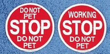 1 STOP DO NOT PET SERVICE DOG PATCH 3 INCH Danny & LuAnns Embroidery assistance