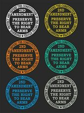 2nd AMENDMENT  ROUND  CAR WINDOW DECAL...PICK YOUR SIZE AND COLOR