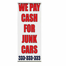 We Pay Cash For Junk Cars Double Sided Vertical Pole Banner Sign