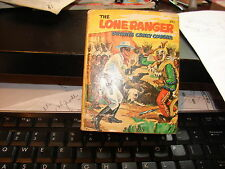 THE LONE RANGER OUTWITS CRAZY COUGAR HARD COVER BOOK