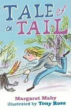 Tale of a Tail ' Margaret Mahy